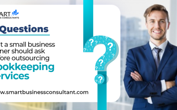 4 Questions that a small business owner should ask before outsourcing bookkeeping services
